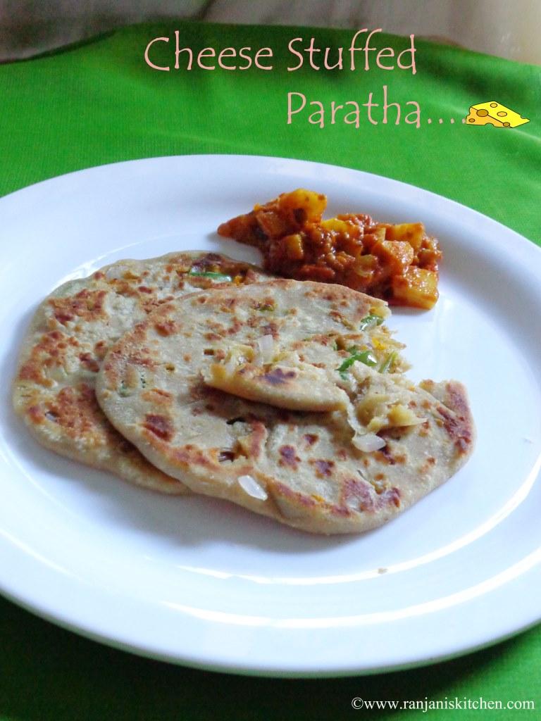 Cheese Stuffed paratha